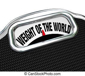 échelle, fardeau, poids, mots, mondiale, ennui