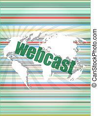 écran, webcast, mots, numérique, toucher, interface