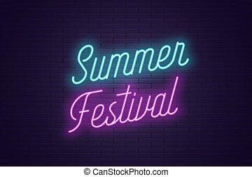 été, festival., lettrage, texte, néon, incandescent