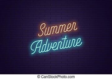 été, lettrage, texte, néon, adventure., incandescent