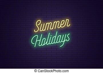 été, lettrage, texte, néon, holidays., incandescent