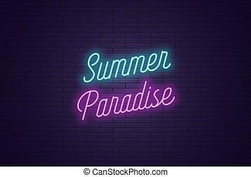 été, lettrage, texte, néon, incandescent, paradise.