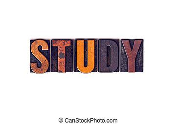 étude, concept, type, isolé, letterpress