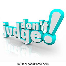 être, foire, juste, pas, juge, jugement, mots, objectif, 3d