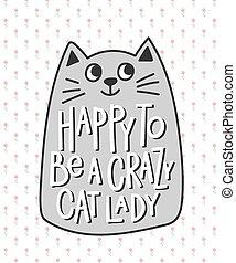 être, fou, chemise, lettrage, citation, chat, dame, heureux