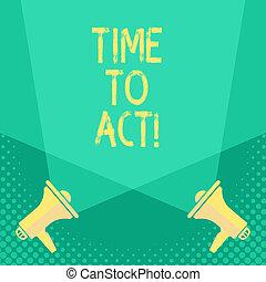 être, maintenant, concept, texte, il, signification, quelque chose, act., temps, besoin, immédiatement, écriture, done., réponse