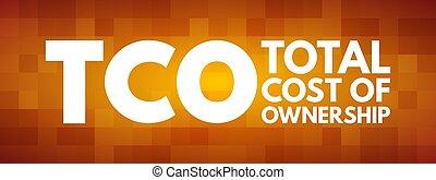 -, acronyme, total, cout, concept, tco, propriété