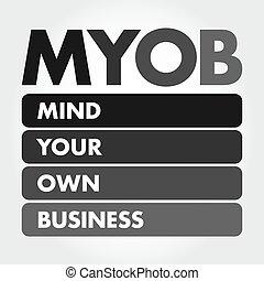 -, business, myob, ton, acronyme, propre, esprit
