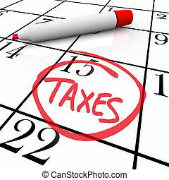 -, calendrier, impôt, jour, entouré