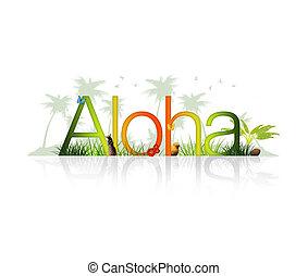 -, hawaï, aloha