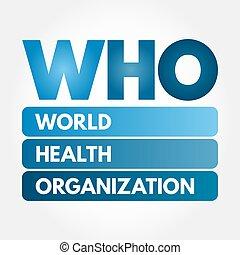 -, organisation, mondiale, santé, acronyme