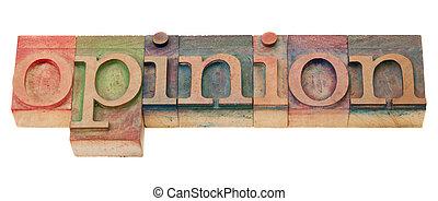 -, type, letterpress, opinion
