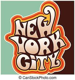 60s, froussard, 70s, ville, york, lettering., nouveau