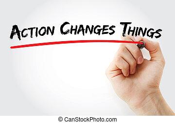 action, choses, main, changements, écriture