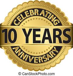 aller, célébrer, anniversaire, 10, années
