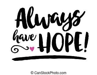 always, avoir, espoir