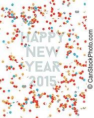 année, 2015, fond, nouveau, confetti, fête, heureux