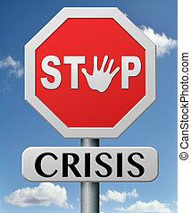 arrêt, crise
