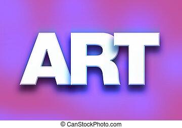 art, concept, mot, coloré