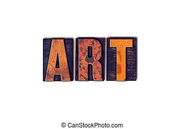 art, concept, type, isolé, letterpress