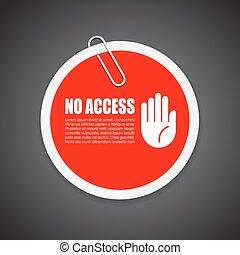 autocollant, non, accès sécurité
