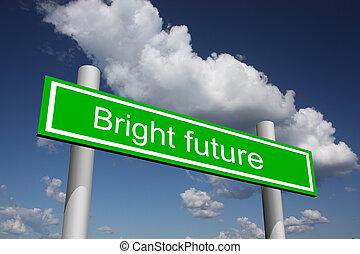 avenir clair, panneau de signalisation
