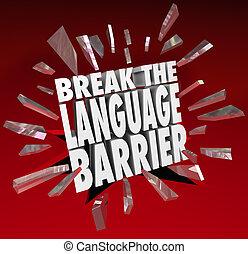 barrière linguistique, communication, compréhension, coupure, traduction