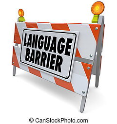 barrière linguistique, signification, mots, traduction, message, interpréter