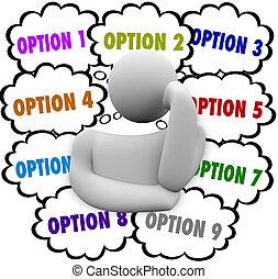 beaucoup, choix, personne, considère, choisir, options, mieux
