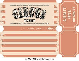 billet, cirque, retro