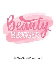 blogger, dessiné, phrase., beauté, vecteur, main, -, lettrage