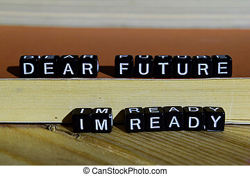 bois, blocks., cher, avenir, prêt, je suis