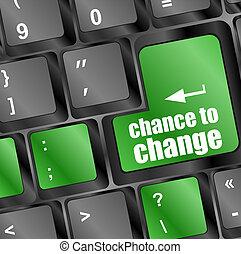 bouton, chance, clef informatique, clavier, changement