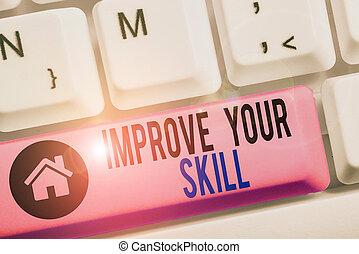 business, skill., mastery., projection, écriture main, potentials, améliorer, très, conceptuel, excellent, photo, ouvrir, texte, ton, bon