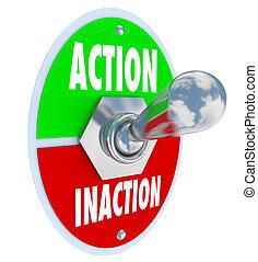 cabillot, conduit, commutateur, vs, initiative, action, levier, inaction