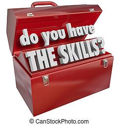 capacités, techniques, expérience, avoir, vous, boîte outils