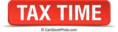 carrée, bouton, impôt, isolé, temps, blanc rouge, 3d