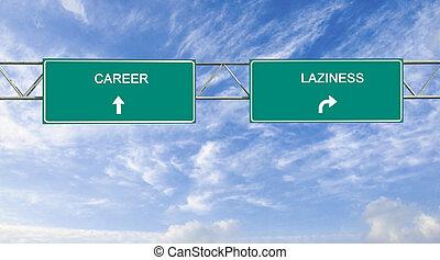 carrière, paresse, panneaux signalisations