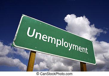 chômage, panneaux signalisations