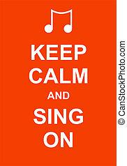 chanter, calme, garder