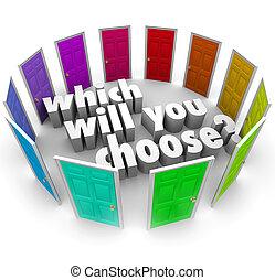 chemins, beaucoup, occasions, volonté, choisir, portes, vous