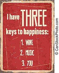 """clés, métal, trois, you"""", vin, retro, avoir, """"i, musique, signe, happiness:"""