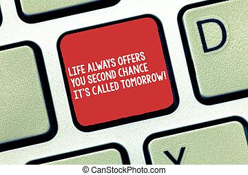 clavier, photo, il, seconde, clavier ordinateur, message, créer, occasions, écriture, intention, offres, texte, conceptuel, vous, plus, vie, business, projection, main, chance, tomorrow., always, idea., s, appelé