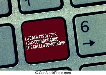 clavier, photo, il, signe, seconde, message ordinateur, clavier, créer, occasions, intention, offres, texte, conceptuel, vous, plus, vie, projection, chance, clã©, tomorrow., always, idea., s, urgent, appelé