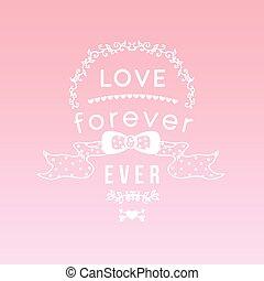 coeur, 'love, lettrage, toujours, hand-drawn, t-shirt, arc, vecteur, arrows., vendange, conception, ever', habillement, typographie, éléments