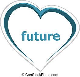 coeur, mot, concept, commercialisation, avenir, amour