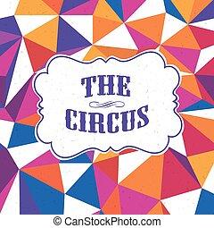 coloré, vendange, cirque, arrière-plan., modèle, triangles