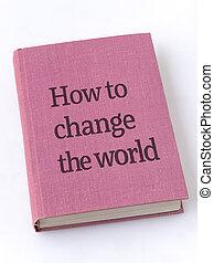 comment, changement, livre, mondiale