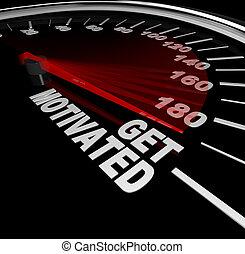 compteur vitesse, encouraged, motivé, excité, obtenir