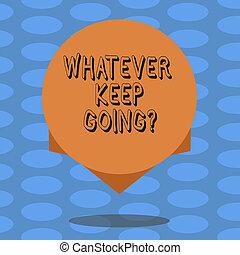 concept, colorez photo, going., quoi, conception, quelque chose, vide, flotter, écriture, texte, cercle, difficile, business, edge., ombre, mot, garder, continuer, temps, situation, ou